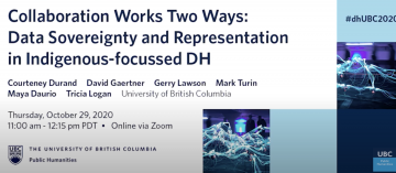 """Webinar available: """"Collaboration Works Two Ways: Data Sovereignty and Representation in Indigenous Digital Humanities"""""""
